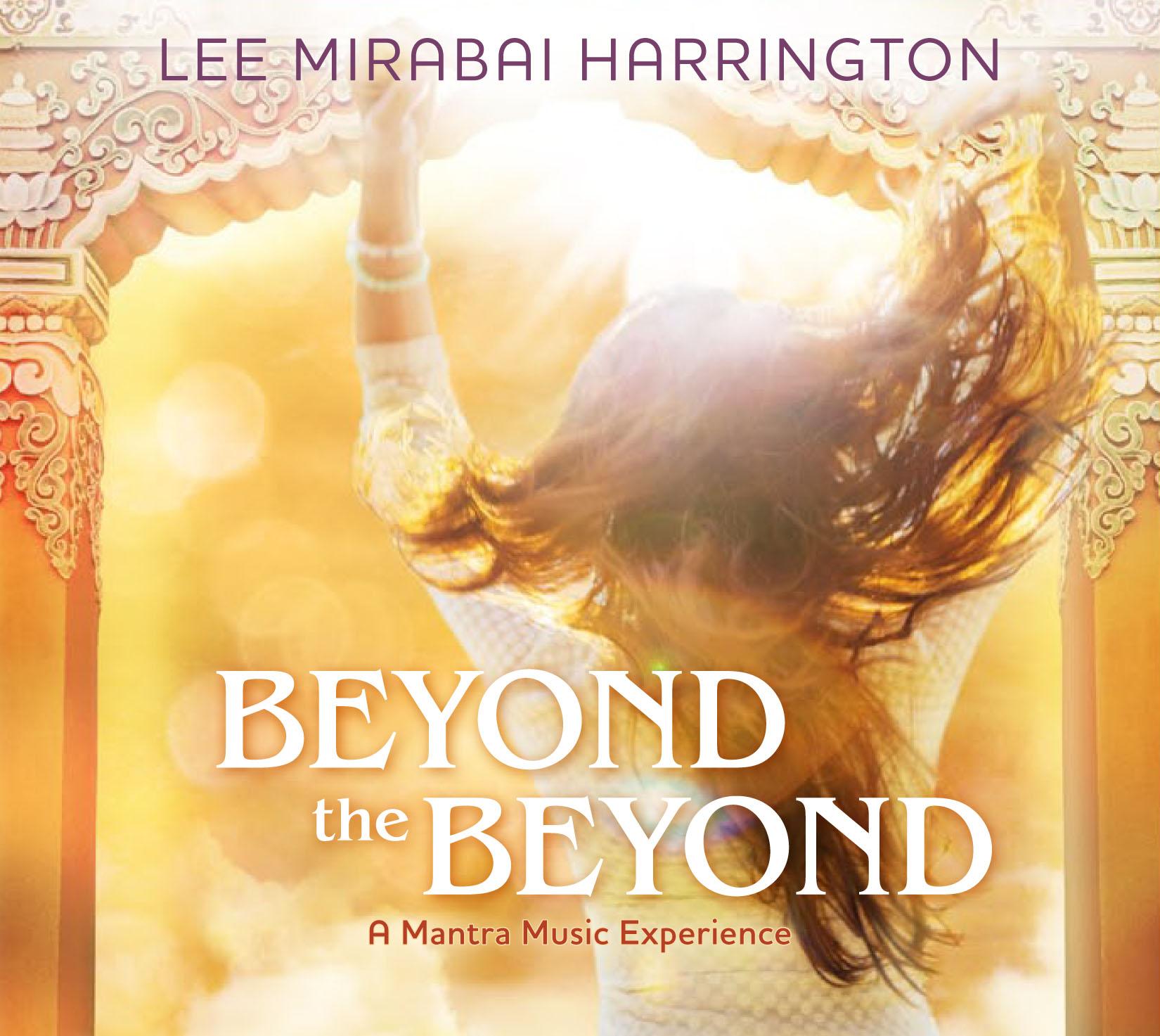 BeyondTheBeyond_AMantraMusicExDigitalBooklet_IGG_rev08-28-16 1